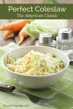 This classic coleslaw is the real food version of the traditional ...
