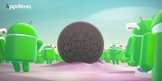 Revealing the Best Android Oreo Features