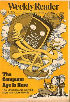 """The Computer Age is Here"", Weekly Reader, 1982"