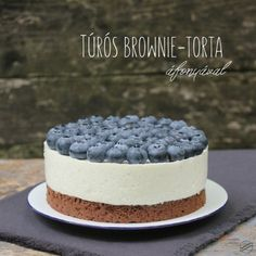Túrós brownie-torta áfonyával – SweetHome Fruit Recipes, Sweet Recipes, Cookie Recipes, Dessert Recipes, Cake Cookies, Cupcake Cakes, Diet Cake, Smoothie Fruit, Pan Sin Gluten