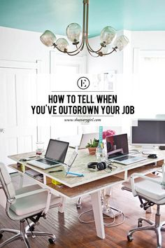 Here's How to Tell When You've Outgrown Your Current Job #theeverygirl