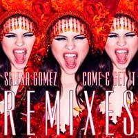 Selena Gomez – Come And Get It