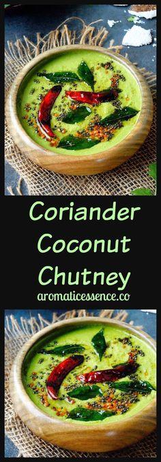 Coriander coconut chutney / Green coconut chutney recipe for idli/dosa/uttapam. #coconut #coriandercoconutchutney #chutney #southindianfood #condiments @aromaticessence