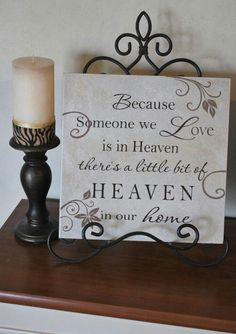 Love this and have many loved ones in heaven I think I may do a small canvas painting myself instead of a plaque .those in heaven would expect me to do this by hand : ) as I always did when they were still here with me. Do It Yourself Design, Do It Yourself Home, Craft Projects, Projects To Try, Wood Projects, Diy Home, My New Room, Cute Quotes, Dad Quotes