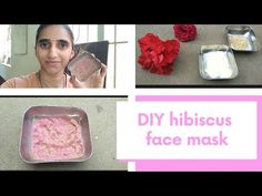 ಹೊಳೆಯುವ ತ್ವಚೆಗಾಗಿ ದಾಸವಾಳದ ಫೇಸ್ ಮಾಸ್ಕ್ / DIY hibiscus face mask for glowing skin - YouTube Diy Mask, Diy Face Mask, Aloe Vera For Face, Healthy Skin Tips, Glowing Skin, Hibiscus, Make It Yourself, Youtube, Channel