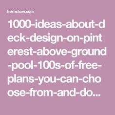 1000-ideas-about-deck-design-on-pinterest-above-ground-pool-100s-of-free-plans-you-can-choose-from-and-download-at_how-to-build-a-yard-deck_apartment_small-studio-apartment-design-ideas-interior-micro_797x3197.jpg (797×3197)