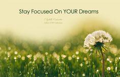 Elizabeth Richardson - Stay Focused On YOUR Dreams