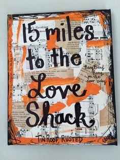 Love Shack B52s music wall art Athens Georgia lyrics song quote - original mixed media collage print orange