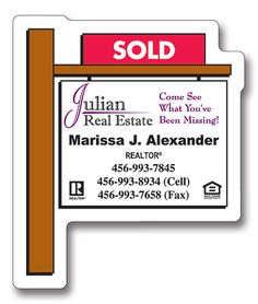 Magnet - Real Estate Sold Sign Shape.  With pricing as low as $.11ea, this is a great way to stay in front of potential clients all year long. Available with four color pricess imprint from Motivators.com.