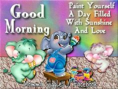 Good Morning Paint Your Day With SUnshine morning good morning morning quotes good morning quotes morning quote good morning quote cute good morning quotes good morning quotes for friends and family good morning wishes