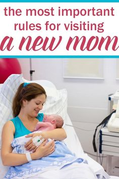 rules for visiting a new mom in hospital