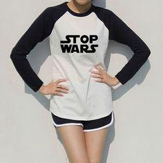 Stop Wars Print Raglan Long Sleeve Womens T-shirt Printed Clothes Cool Girl Wear Novel Design Music Rap Girls Wear, Printed Shirts, Cool Girl, War, T Shirts For Women, Ootd Fashion, Long Sleeve, How To Wear, Jackets