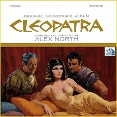 """""""Cleopatra"""" (1963, 20th Century Fox).  Music from the movie soundtrack."""