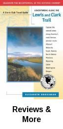 """Grossman's guide is an excellent tool """"to get readers out of their cars and into the landscape . . . to sense how that country might have looked when the Corps of Discovery ventured through."""