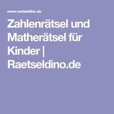 Zahlenrätsel und Matherätsel für Kinder | Raetseldino.de
