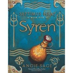 Septimus Heap: Syren  Angie Sage  Book 5