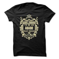 nice t shirt Team ABADIE Legend T-Shirt and Hoodie You Wouldnt Understand, Buy ABADIE tshirt Online By Sunfrog coupon code