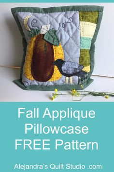Fall Applique Pillowcase Pattern Quilt Tutorials, Sewing Tutorials, Tutorial Patchwork, Hand Quilting, Quilting Ideas, Fall Applique, Pillowcase Pattern, Paper Piecing Patterns, Folded Up