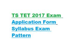 TS TET 2017 Exam Date Application Form Syllabus Exam Pattern