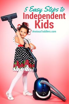 Some great tips on how to start raising independent kids at a young age!