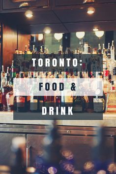 Best Restaurants and Bars in Toronto 2017: Pai, Frings, Sushi Bong, Brassaii, Lavelle, and 2Cats Cocktail Lounge (varying price ranges and tastes).