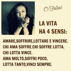 La vita ha quattro sensi - Oriana Fallaci