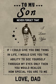 family Poster - to my son Son Quotes From Mom, Love My Kids Quotes, My Wife Quotes, Father Son Quotes, My Daughter Quotes, My Children Quotes, Sign Quotes, True Quotes, Father Son Tattoo