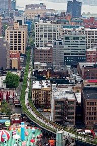 Linear greenspaces connecting dense population areas is a beautiful site!  (New York Highline)
