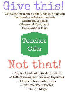 Give this!  Not That!  Appreciate your teachers! appreciation-gifts-for-all