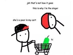 she's a pear in my cart XD