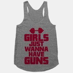 Girls Just Wanna Have Guns | HUMAN | T-Shirts, Tanks, Sweatshirts and Hoodies