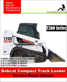 Download Bobcat T200 Compact Track Loader Service Manual 518915001-517515001 PDF
