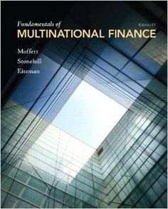 Principles of managerial finance 13th edition 9780136119463 solution manual fundamentals of multinational finance 4th edition by michael h moffett fandeluxe Images