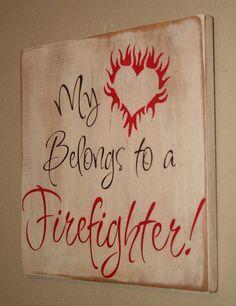 My Heart belongs to a Firefighter sign by DeenasDesign on Etsy, $28.00