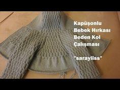 Kapüşonlu Bebek Hırkası Roba yapımı - YouTube