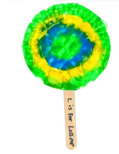 "L is for Lollipop craft.  Use a small paper plate and have kids squeeze paint on the back of the plate.  Cover with plastic wrap and smoosh around.  Tape the plastic wrap on the back side and add a craft stick with ""L is for Lollipop"" written on it."