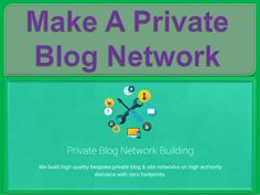 How to Make a Private Blog Network (PBN)?If you have not heard of PBN ever before then I must share this information that PBN stands for Private Blog Network and it is a powerful way of ranking your website within less than 48 hours. It is also known as the Authority Blog Network.  http://www.slideshare.net/webseographicsit/make-a-private-blog-network