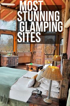 Most Stunning Glamping Sites Around The World - Traveling Lifestyle