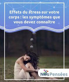 Scoprite i sintomi e i danni dello stress sul corpo Relax, Les Sentiments, Anti Stress, Positive Attitude, Study, Positivity, Voici, Nutrition, Illustration