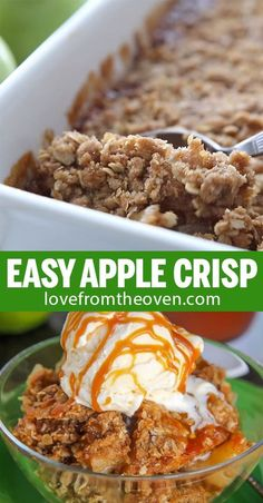 To Make Apple Crisp - Love From The Oven This delicious and easy APPLE CRISP recipe is a family favorite! A great fall dessert!This delicious and easy APPLE CRISP recipe is a family favorite! A great fall dessert! Best Apple Crisp Recipe, Apple Crisp Easy, Apple Crisp Recipes, Apple Crisp Healthy, Autumn Apple Recipes, Recipes For Apples, Apple Baking Recipes, Apple Crumble Recipe Easy, Apple Recipes Easy Quick