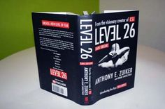 Level 26 Series Book 1: Dark Origins by Anthony Zuiker  Great book Series. Author is the one who created CSI series