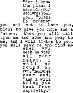 Jeremiah 29:11-14. Favorite verses.