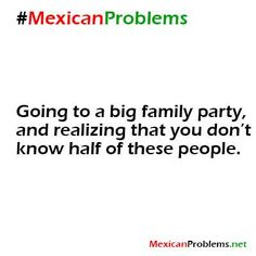 Mexican Problem #1871 - Works for all Hispanics! Puerto Ricans definitely included!