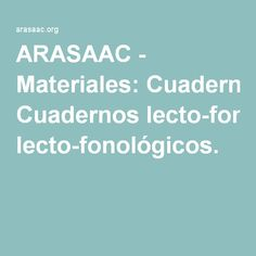 ARASAAC - Materiales: Cuadernos lecto-fonológicos. Conte, Ideas Para, Speech Therapy, Phonological Awareness, Special Education, Reading Comprehension, Educational Activities, Speech Language Therapy