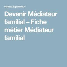 Devenir Médiateur familial – Fiche métier Médiateur familial