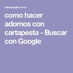 como hacer adornos con cartapesta - Buscar con Google Arts And Crafts, Google, Name Tattoos, Tattoo Ink, Tattoos For Men, Jelly Beans, Manualidades, Art And Craft, Art Crafts