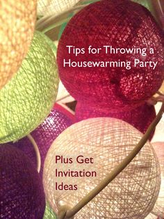 Housewarming party ideas and tips for preparation. Plus some ideas for invitations.
