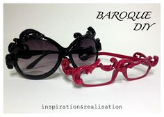 Baroque Glasses -- or mod your own! -- inspiration and realisation: DIY fashion blog: DIY baroque specs and sunnies