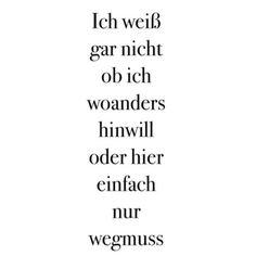 Luise M - German quotes♡ - Quotes And Notes, Words Quotes, Me Quotes, Funny Quotes, Sayings, Qoutes, German Quotes, Statements, More Than Words