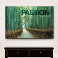 "Successories Infinity Edge Passion Bamboo Path Motivational Graphic Art on Wrapped Canvas Size: 12"" H x 18"" W x 1.25"" D"